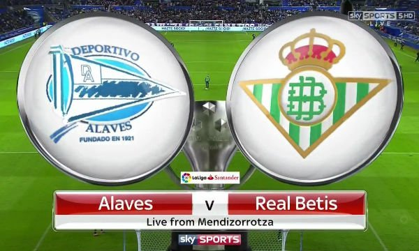 Deportivo Alaves vs Real Betis Live Streaming